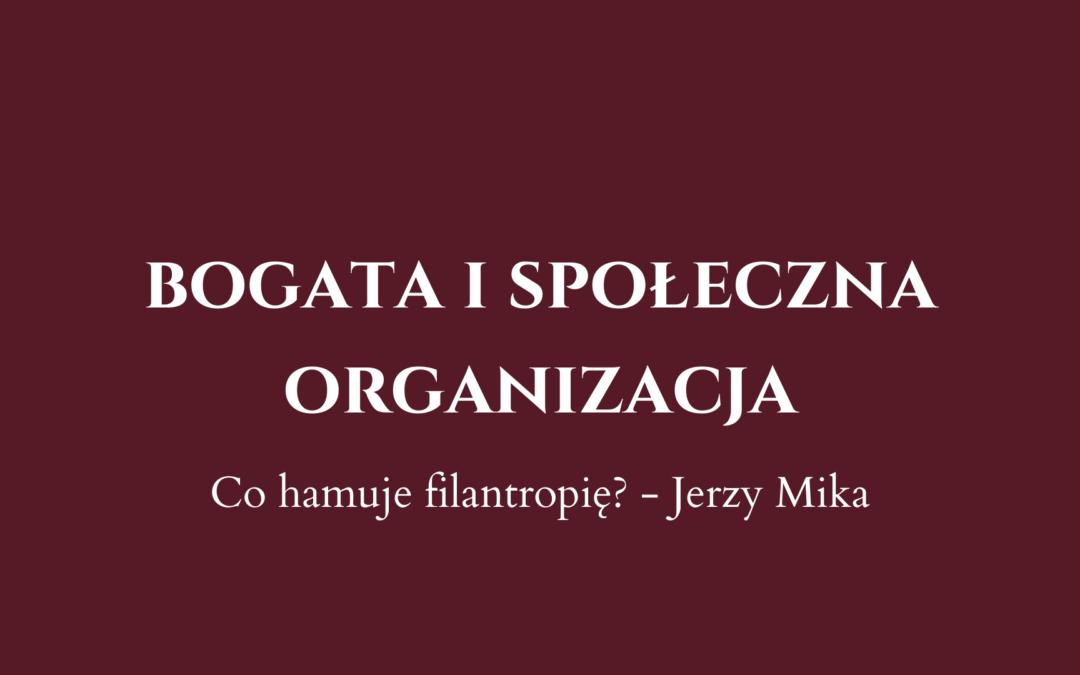 Filantropia w Polsce. Jak być bogatą i społeczną organizacją?